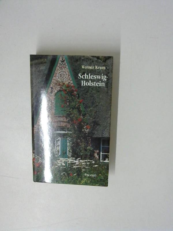 Schleswig- Holstein. Ein Reisebegleiter