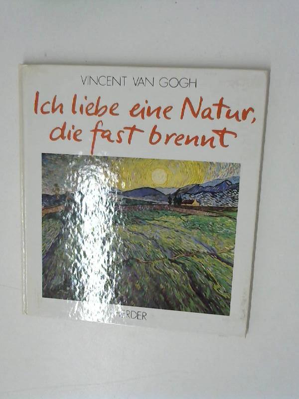 Stadler, Wolf und Vincent van Gogh: Ich liebe eine Natur, die fast brennt