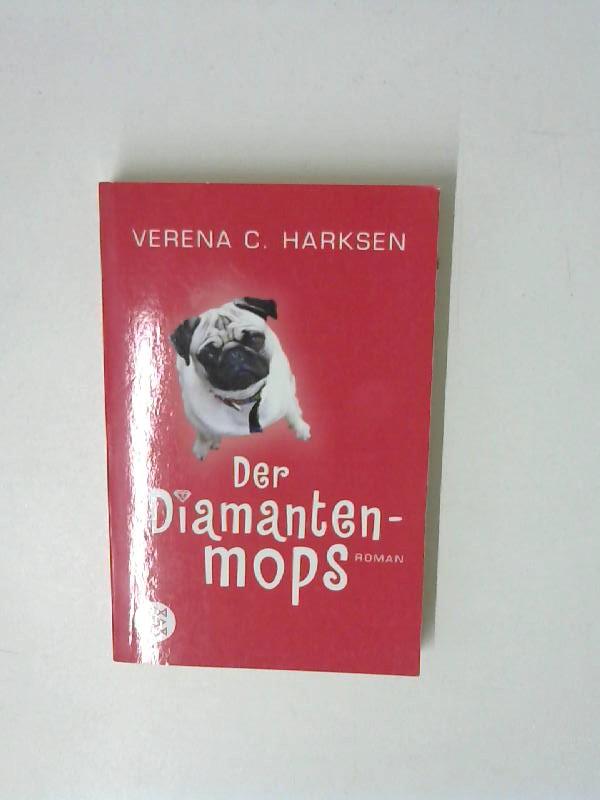 Der Diamantenmops. Roman Auflage: 1