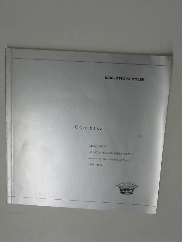 Contessa. Geschichte der Contessa-Camera-Werke unter ihrem Gründer August Nagel 1908-1926