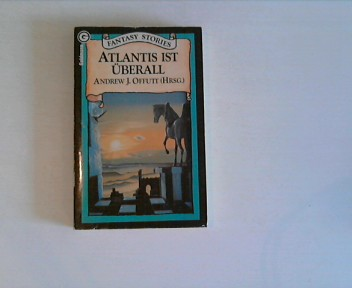 Atlantis ist überall.