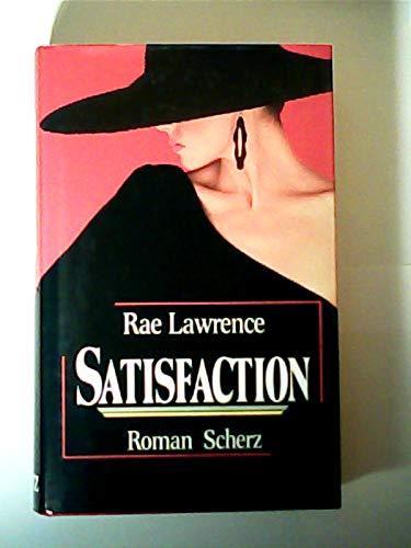 Satisfaction : Roman.