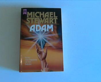 Stewart, Michael: Adam. Roman einer Begegnung mit dem Fremden.
