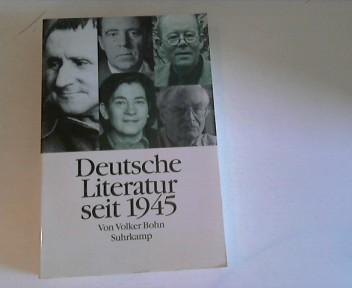 Bohn, Volker [Hrsg.]: Deutsche Literatur seit 1945 : Texte und Bilder. 1. Aufl.