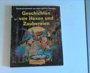 Geschichten von Hexen und Zaubereien.