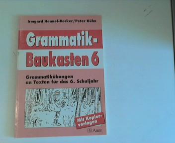 Grammatik-Baukasten, Für das 6. Schuljahr Auflage: 1