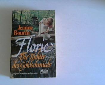 Florie, die Tochter des Goldschmieds.