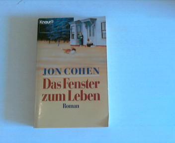 Cohen, Jon: Das Fenster zum Leben