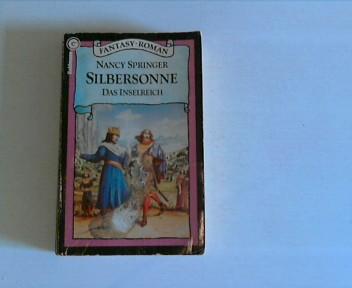 Das Inselreich Teil: Silbersonne 1. Aufl.