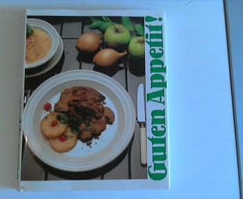 Guten Appetit! Das Kochbuch Für Die Moderne Küche