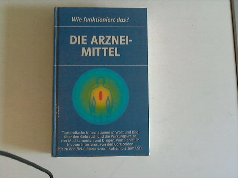 Die Arzneimittel Auflage: 320 S.