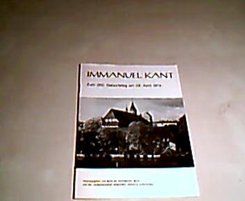 Immanuel  Kant  Zum 250 Geburtstag  am 22 April 1974