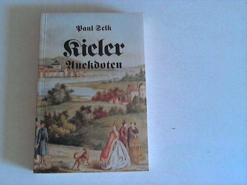 Kieler Anekdoten und andere Geschichten. 2. Aufl.