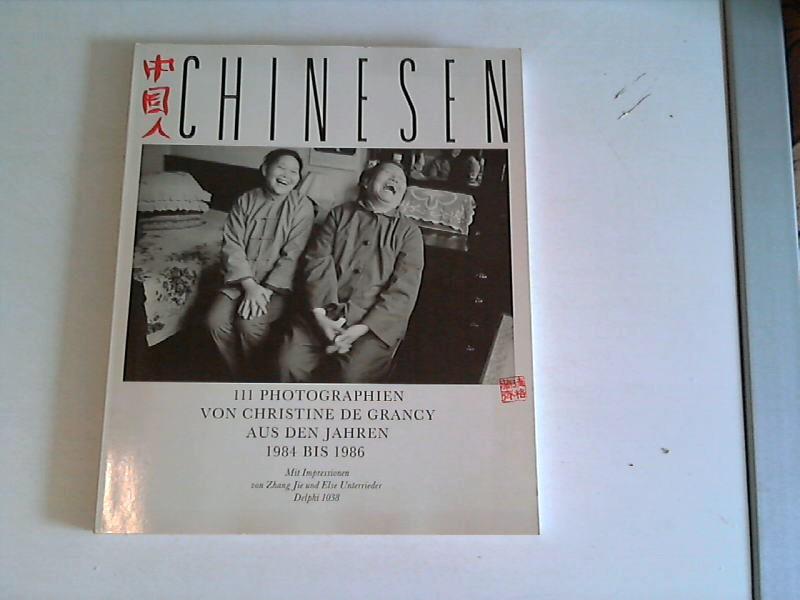 Chinesen. 111 Photographien aus den Jahren 1984 bis 1986