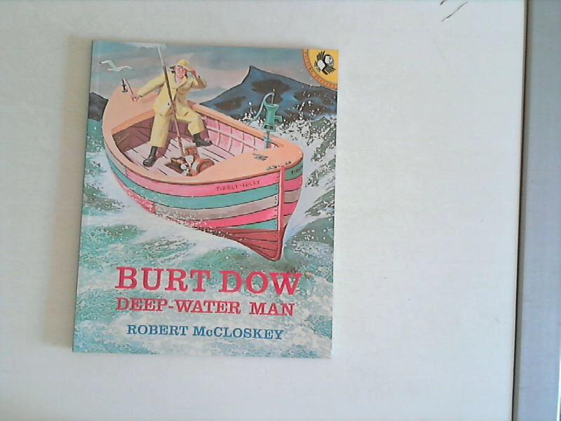 McCloskey, Robert: Burt Dow, Deep-Water Man (Picture Puffins)