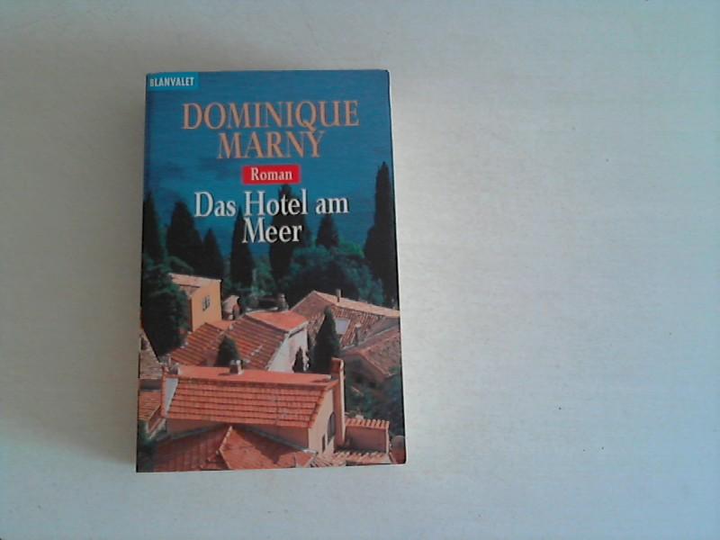 Das Hotel am Meer: Roman