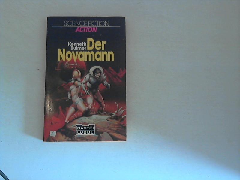 Bulmer, Kenneth: Der Novamann : Science-fiction-Roman. Dt. Erstveröff.