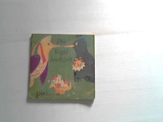 Die Vogelhochzeit. Pixi-Bücher Nr. 95