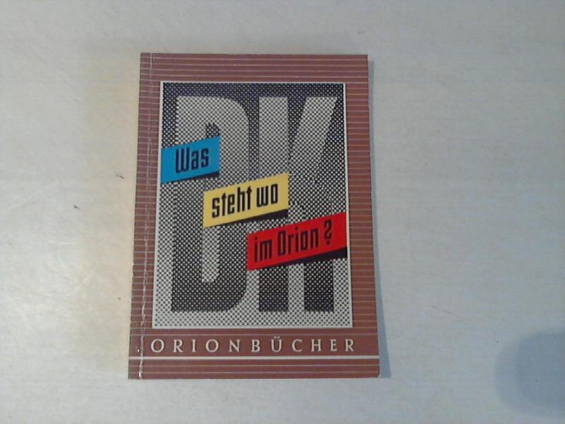 Was steht wo im Orion? Orion Bücher Band 87