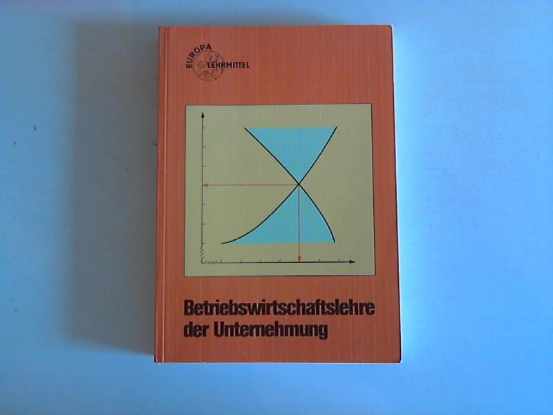Betriebswirtschaftslehre der Unternehmung 9. Aufl.