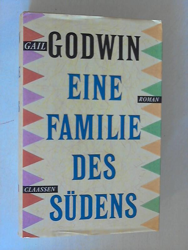 Eine Familie des Südens : Roman. Dt. von Gesine Strempel u. Cornelia Holfelder-v. d. Tann