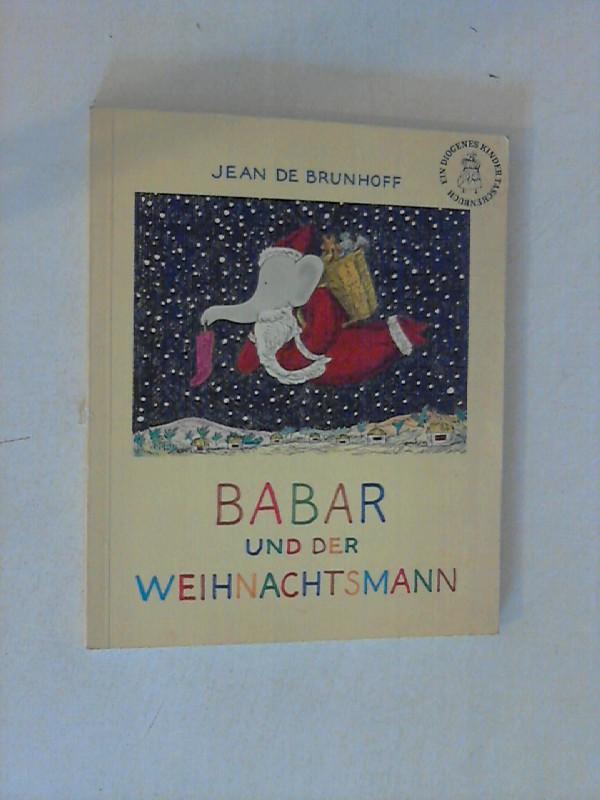 Babar und der Weihnachtsmann. [Die vorliegende Neuübers. besorgte Françoise Sérusclat-Brütt]
