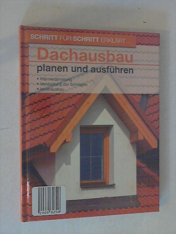 Dachausbau planen und ausführen