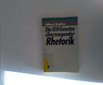 Mohler, Alfred: Die hundert Gesetze überzeugender Rhetorik. ( Ullstein Sachbuch).