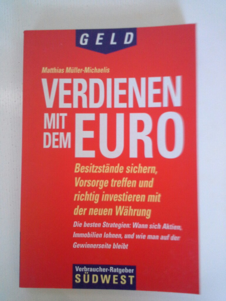 Müller-Michaelis, Matthias: Verdienen mit dem Euro 2. Aufl.