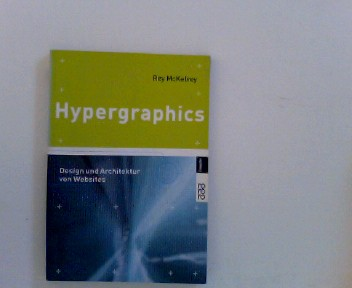 Hypergraphics. Design und Architektur von Websites