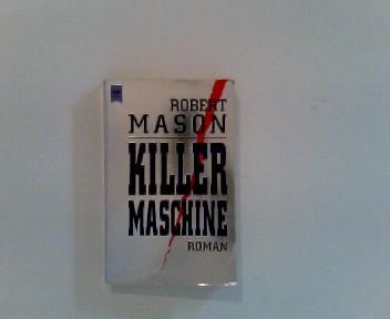 Killermaschine : Roman. allgemeine Reihe ; Nr. 8742 Dt. Erstausg.