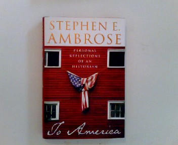 To America: Personal Reflections of an Historian