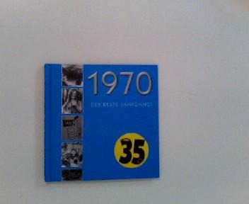 1970 - Der beste Jahrgang