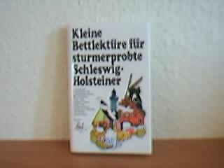 Kleine Bettlektüre für sturmerprobte Schleswig-Holsteiner