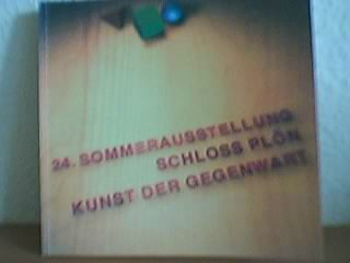 24. Sommerausstellung im Schloss Plön - Kunst der Gegenwart