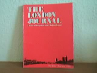 The London Journal - A review of Metropolitan Society Past and Present: Vol 6 No. 1