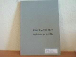 Roswitha Steinkopf - Installationen und Stabbilder Dr. Bamberger Haus, Rendsburg