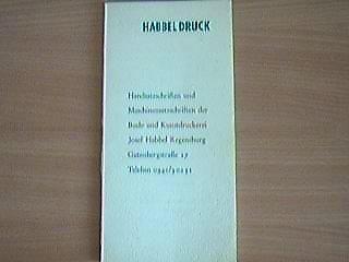 Handsatzschriften und Maschinensatzschriften der Buch- und Kunstdruckerei Josef Habbel Regensburg