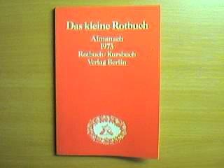 Das kleine Rotbuch 1: Almanach 1973 Rotbuch/Kursbuch