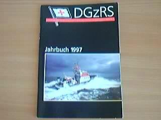 Deutsche Gesellschaft zur Rettung Schiffbrüchiger: Jahrbuch 1997 und Tätigkeitsbericht 1996