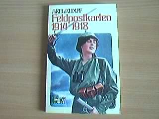 Feldpostkarten 1914 - 1918.