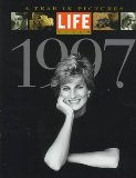 Life Album 1997: A Year in Pictures
