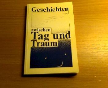 Plata, Michael [Ill.]: Geschichten zwischen Tag und Traum. mit Ill. von Michael Plata