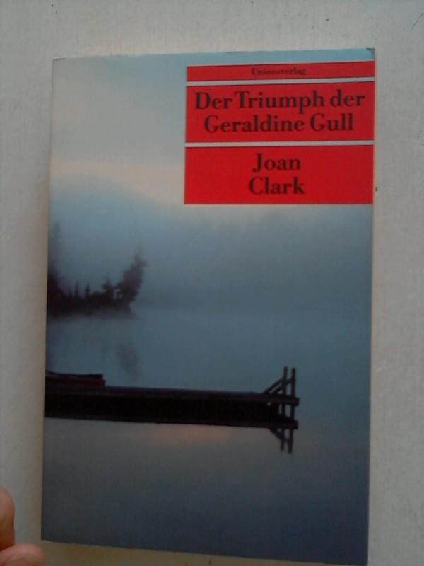 Der Triumph der Geraldine Gull. 1.Auflage