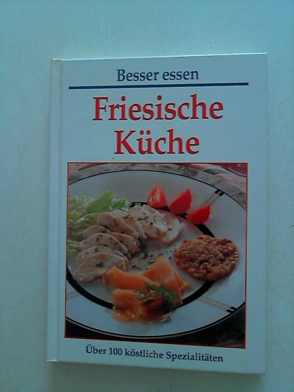Besser, Essen: Friesische Küche.