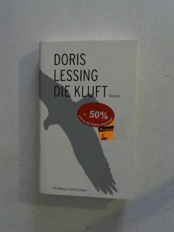 Lessing, Doris: Die Kluft. Roman. 2. Aufl.