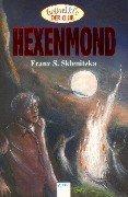 Hexenmond. 1. Aufl.