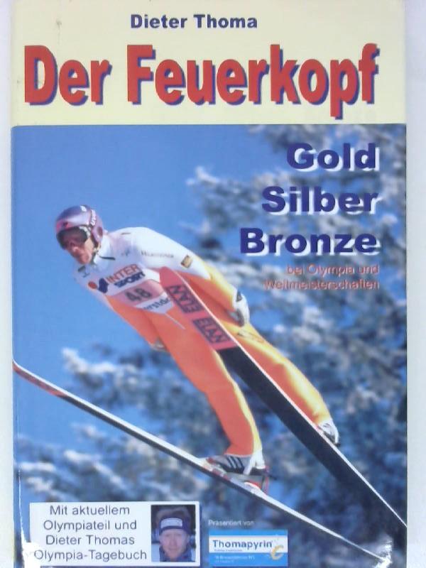 Der Feuerkopf  Gold, Silber, Bronze 1. Auflage
