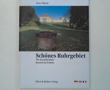 Schönes Ruhrgebiet = The beautiful Ruhr. Eine Bildreise 5. Auflage