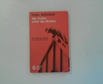 Der Koffer unter der Brücke Ein gefährlicher Auftrag für Anwalt Phil Kramer.